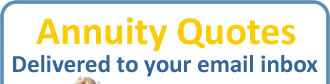 Annuity Quotes delivered to your inbox